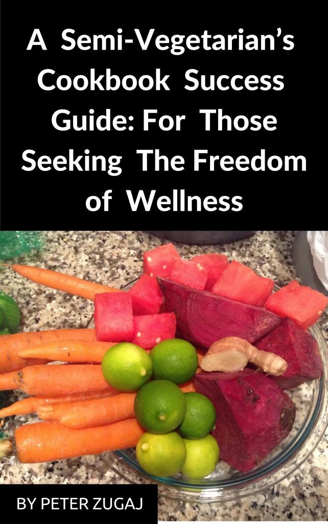 A Semi Vegetarians Success Guide Cover Photo